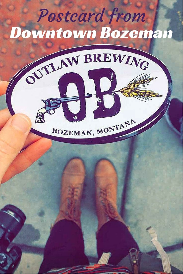 Postcard from Downtown Bozeman - Montana, USA