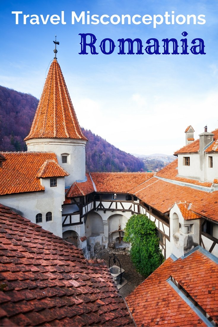 Travel Misconceptions in Romania