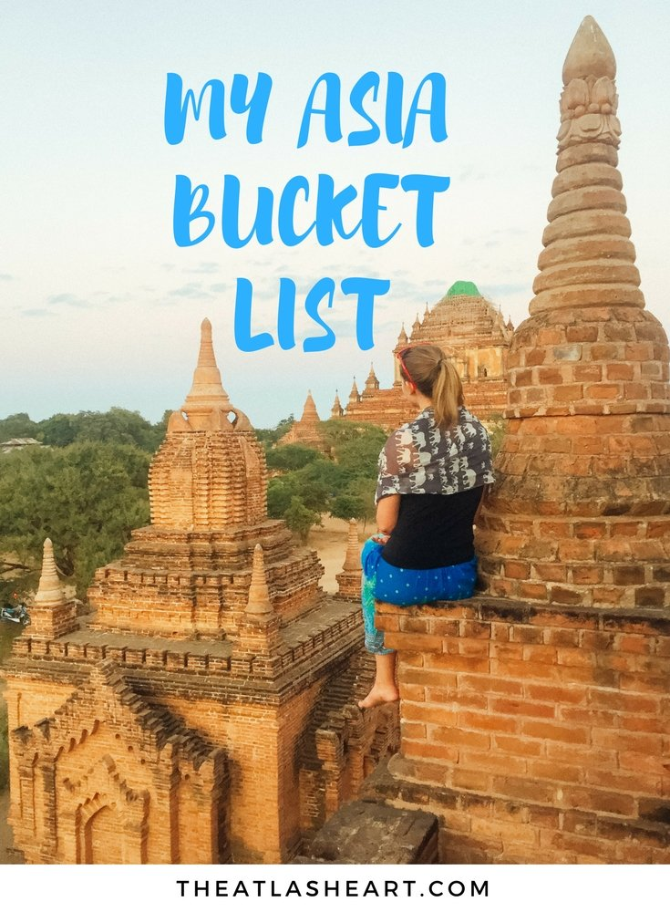 My Asia Bucket List | The Atlas Heart