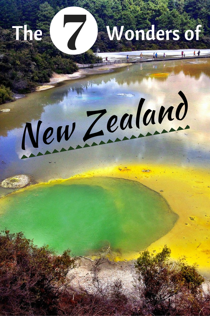 The 7 Wonders of New Zealand!