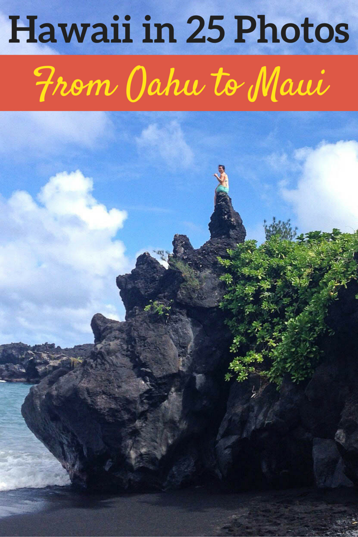 Hawaii in 25 Photos - From Oahu to Maui