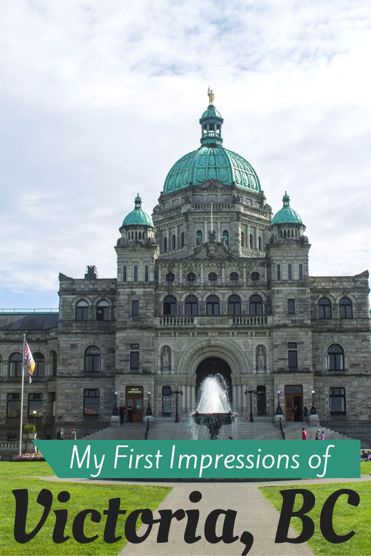 My First Impressions of Victoria, BC - Canada