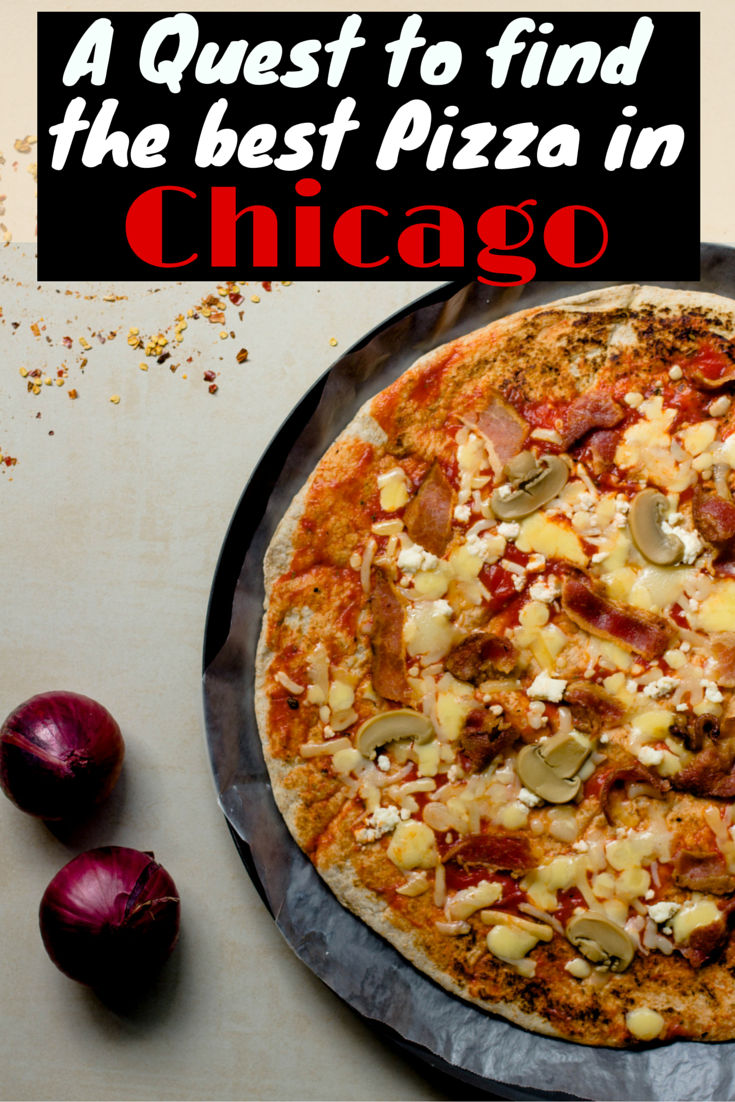 A Quest to Find the Best Pizza in Chicago, Illinois - USA Travel