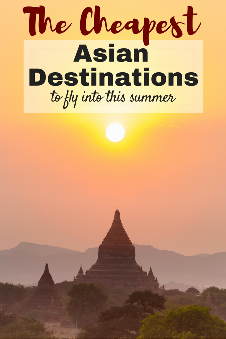 Cheapest Flights to Asia this Summer from the USA