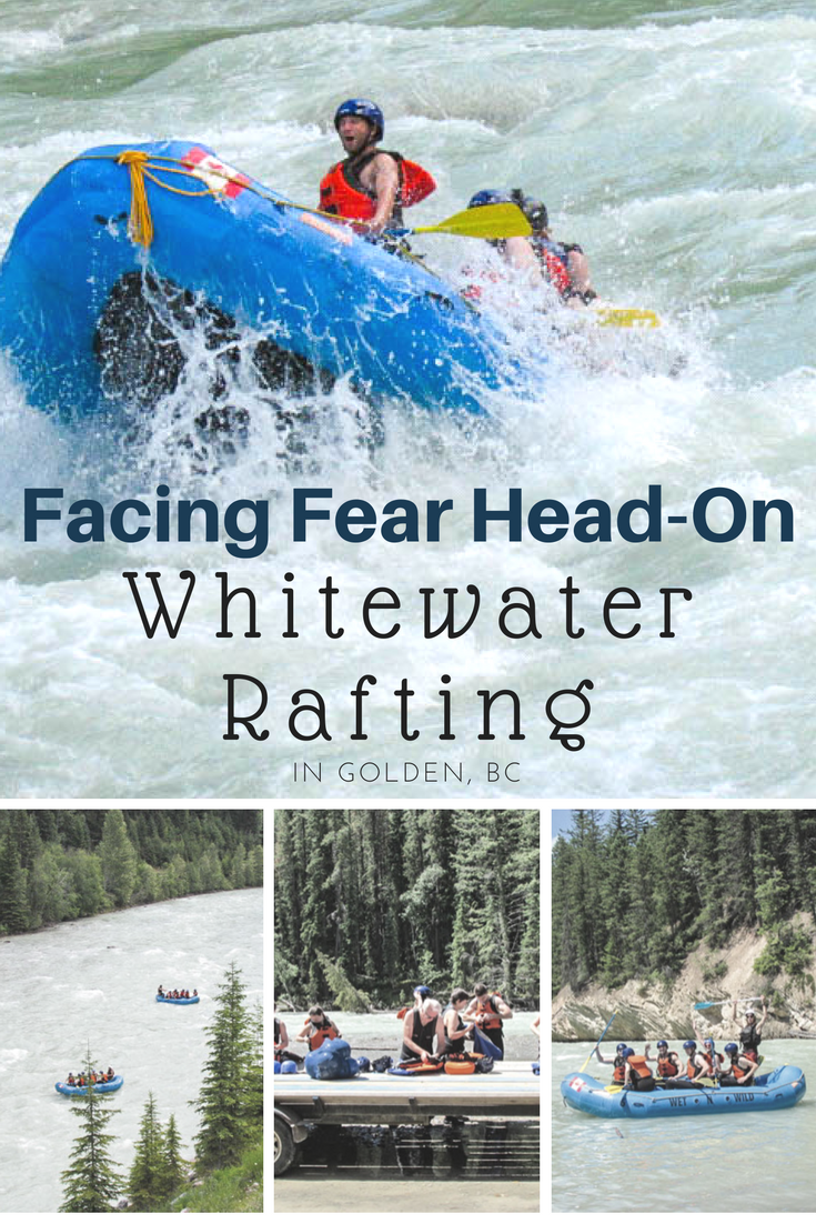 Facing Fear Head-On: Whitewater Rafting in Golden, BC
