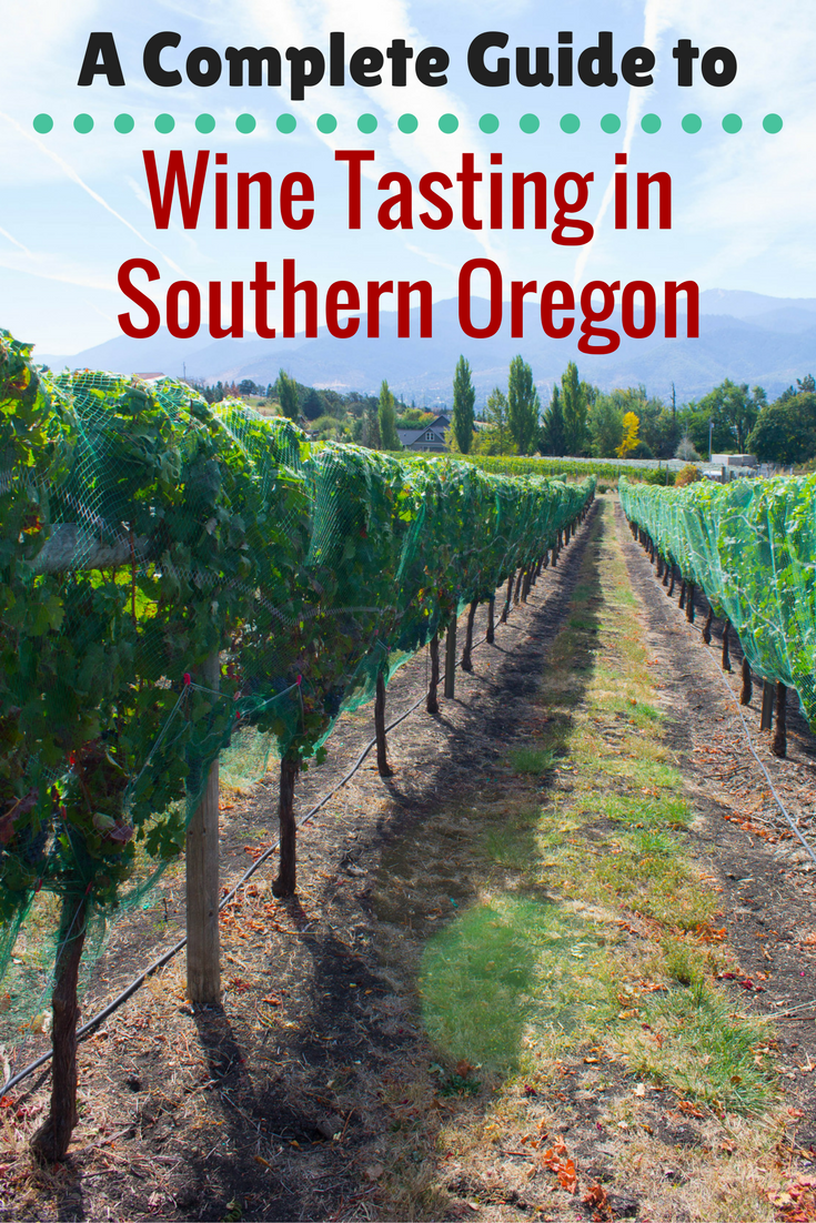 A Complete Guide to Wine Tasting in Southern Oregon