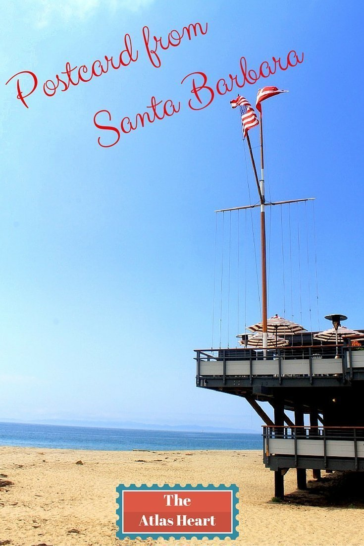 Postcard from Santa Barbara