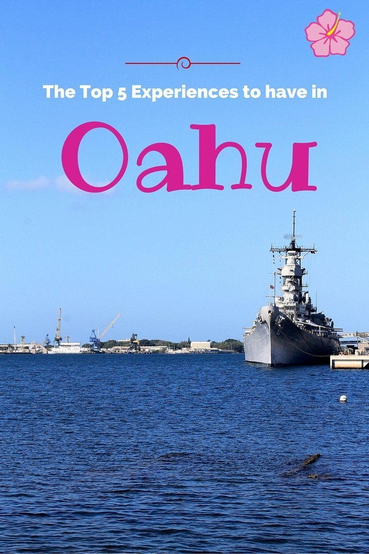Top 5 Experiences to Have in Oahu