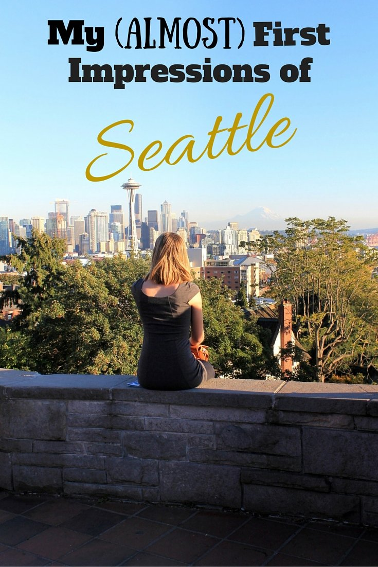 My Almost First Impressions of Seattle, Washington