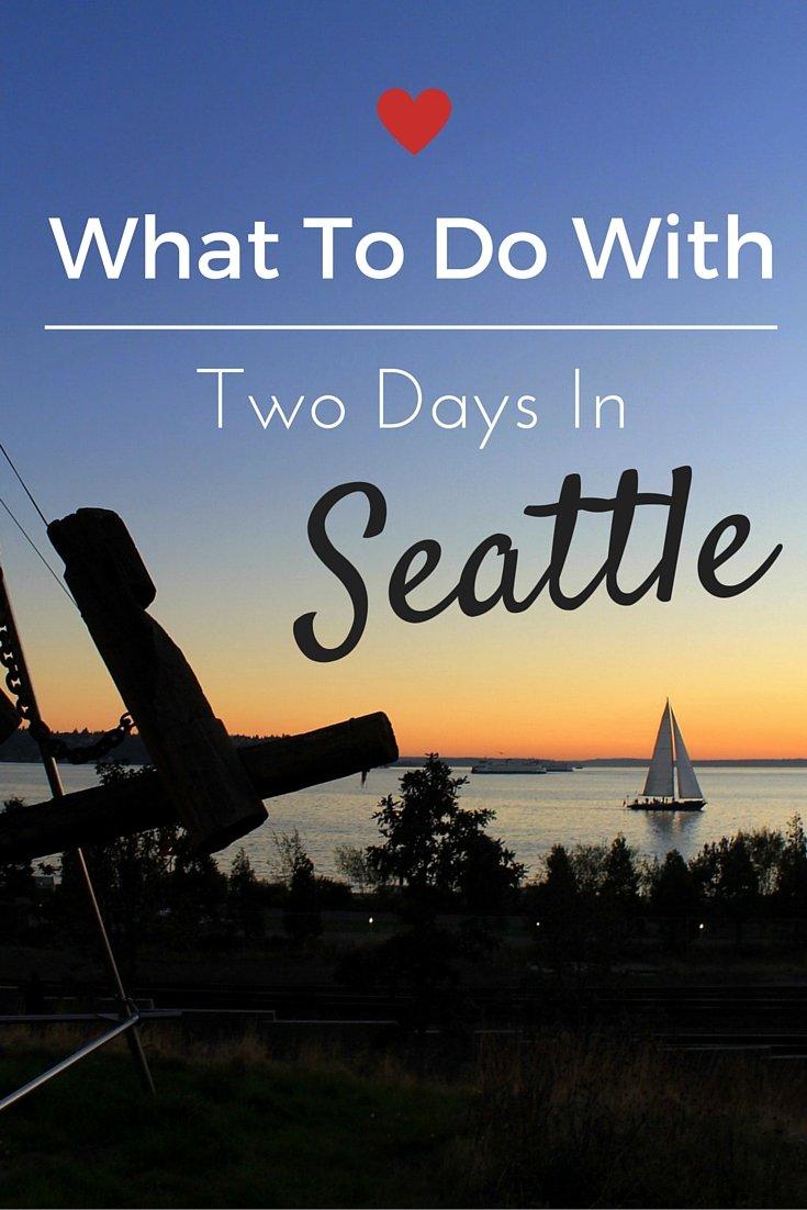 Two days in Seattle, Washington
