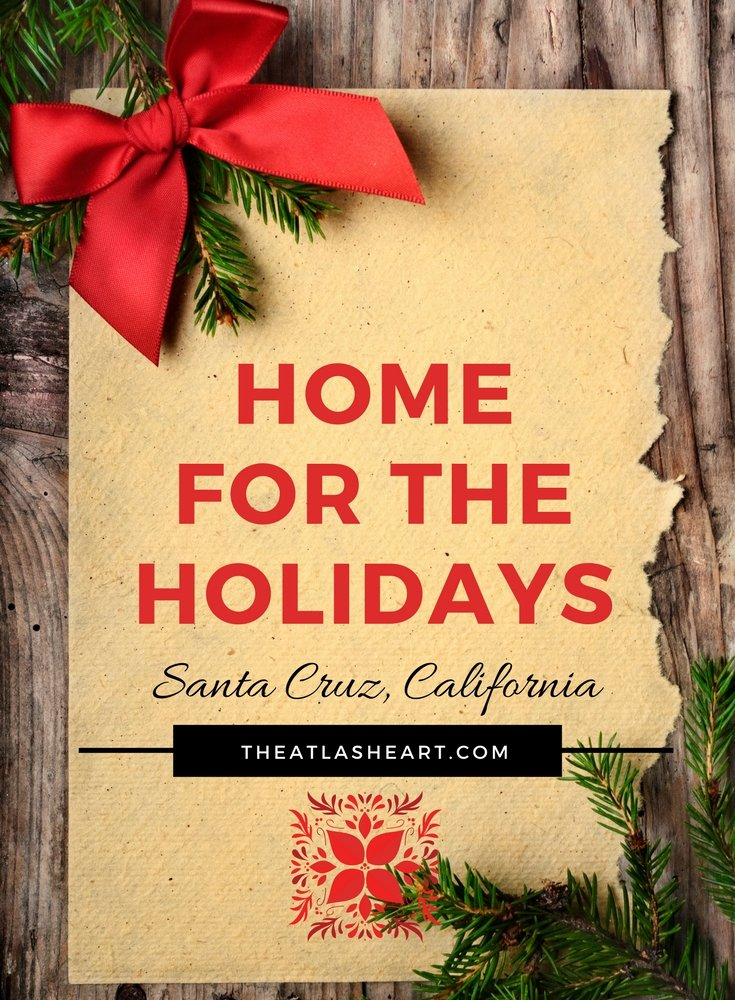 My musings about being home for the holidays after two years abroad. Do you enjoy coming home for the holidays? | The Atlas Heart