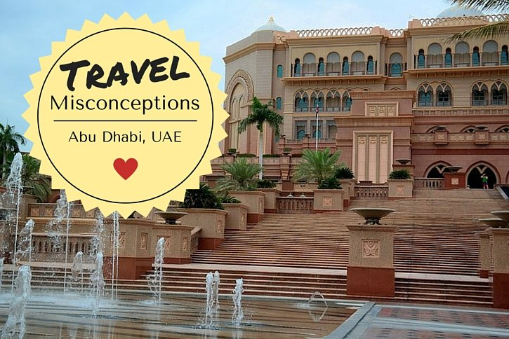 Travel Misconceptions: Abu Dhabi, UAE