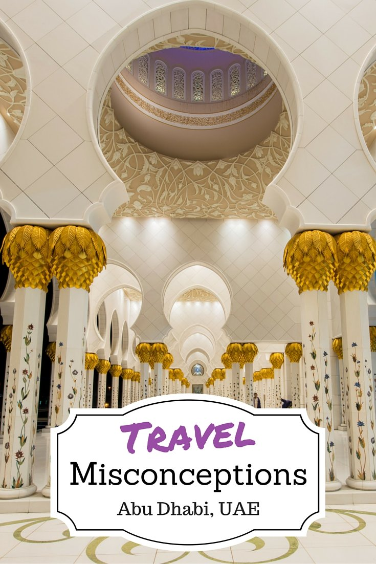 Travel Misconceptions - Abu Dhabi, UAE