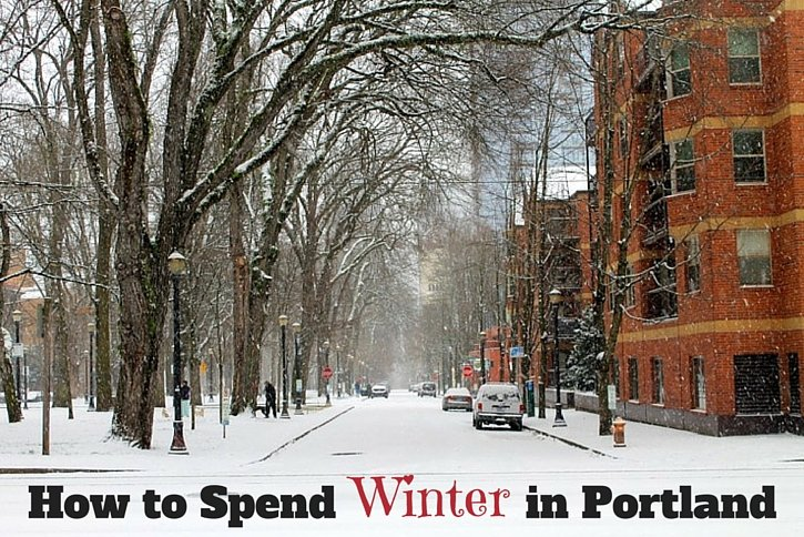 The Best Ways to Enjoy Portland in Winter