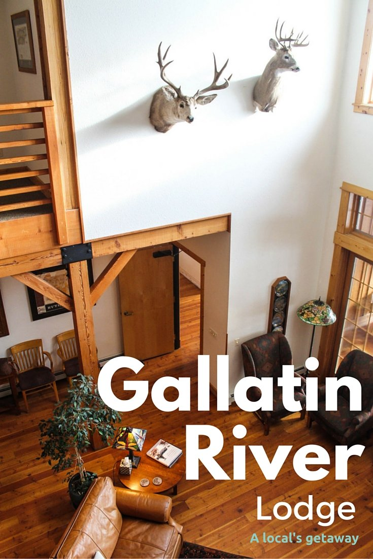 A Local's Getaway: Gallatin River Lodge - Bozeman, Montana