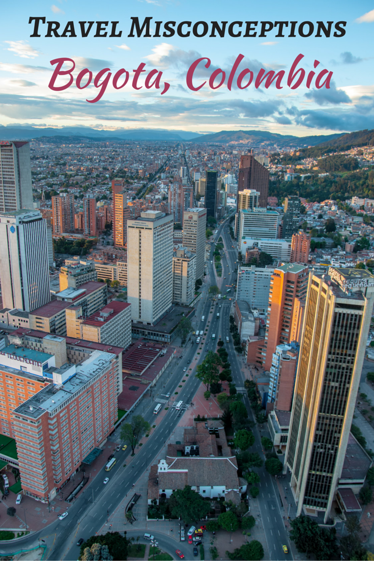 Travel Misconceptions - Bogota, Colombia