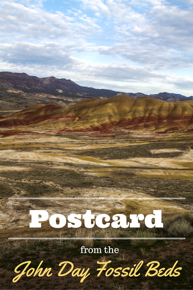 Postcard from the John Day Fossil Beds in eastern Oregon, USA