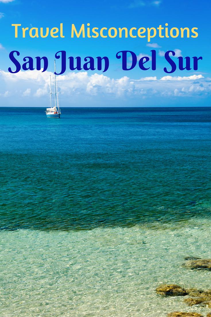 Travel Misconceptions - San Juan Del Sur, Nicaragua