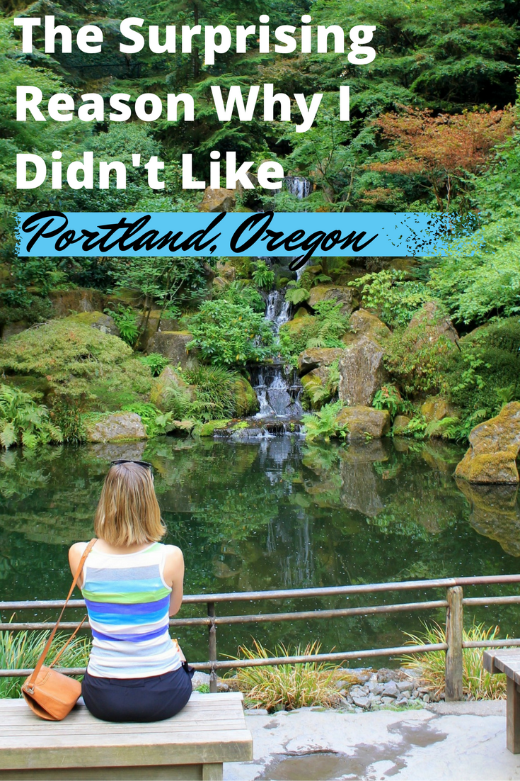 The Surprising Reason Why I Didn't Like Portland, Oregon - USA Travel