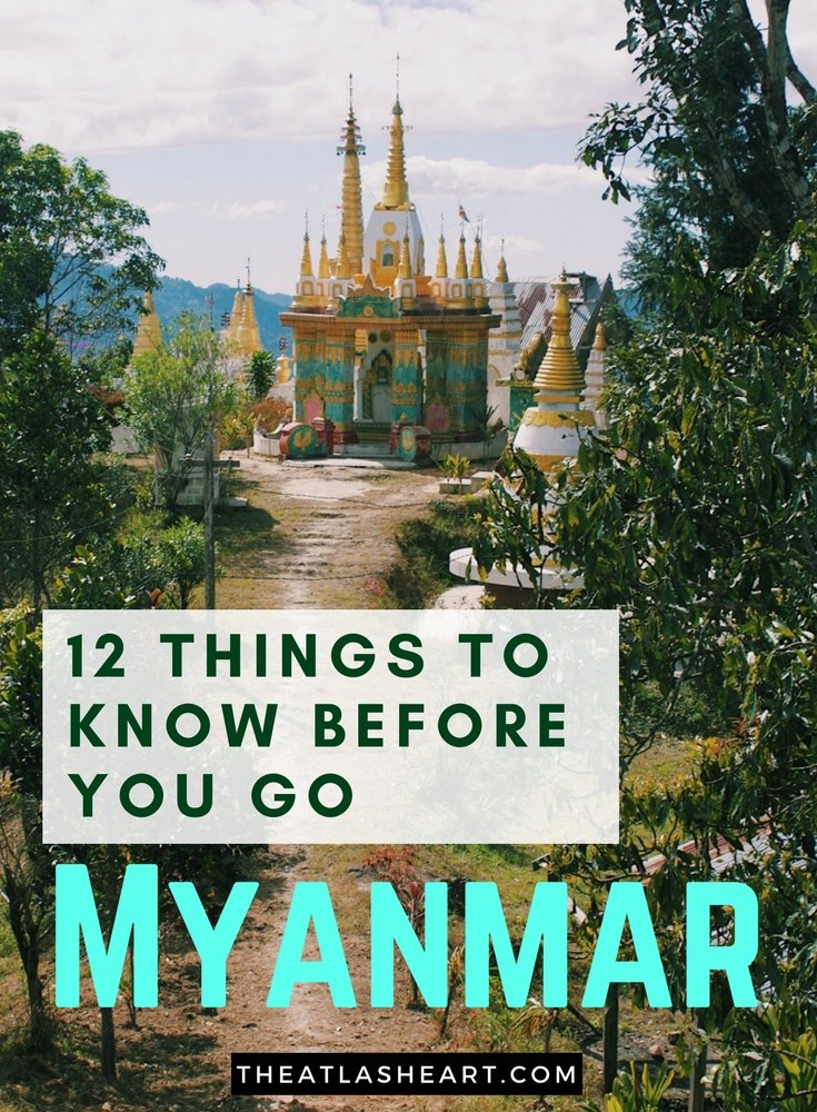 12 things to Know Before You Go to Myanmar - Asia Travel - The Atlas Heart