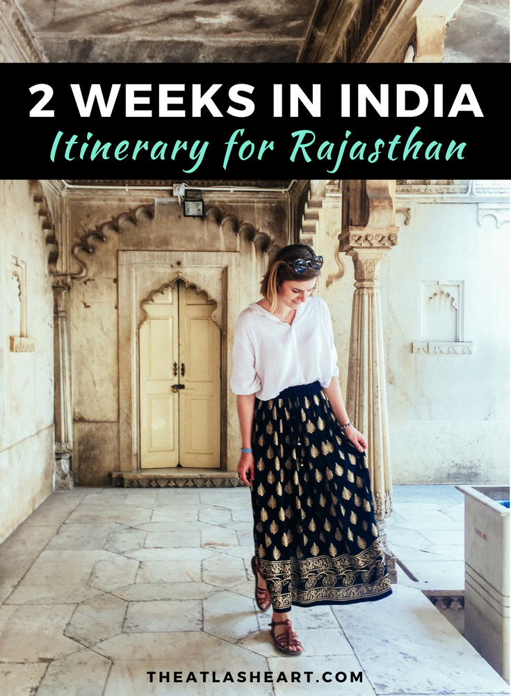 2 weeks in India | An Itinerary for Rajasthan
