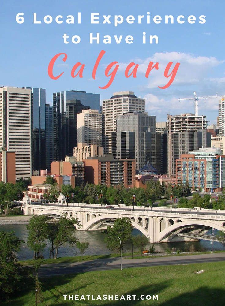 6 Local Experiences to Have in Calgary in the Summer | Alberta, Canada