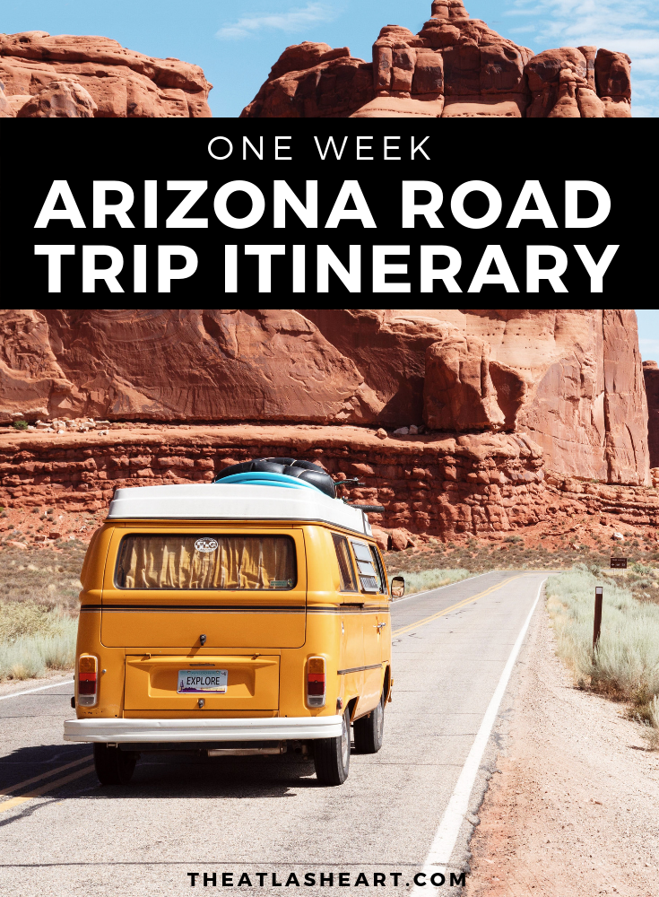 Arizona Road Trip Itinerary: One Week in the Grand Canyon State