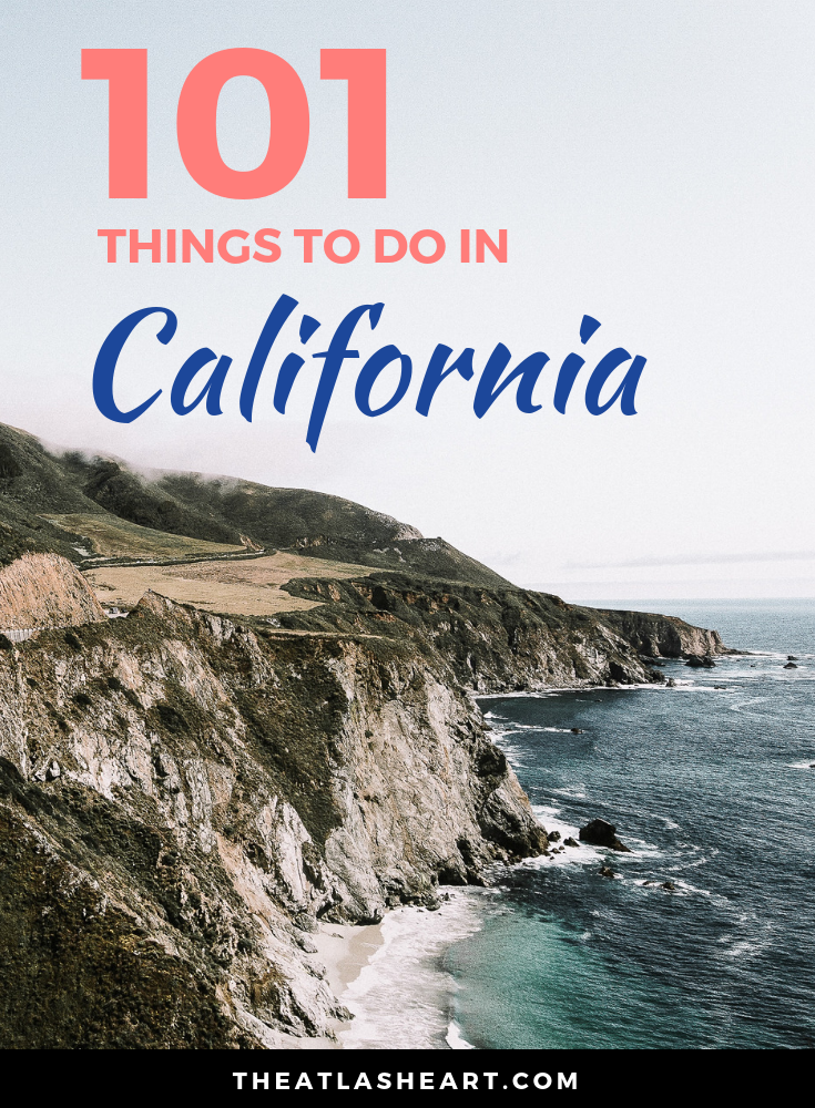 101 Things to Do in California