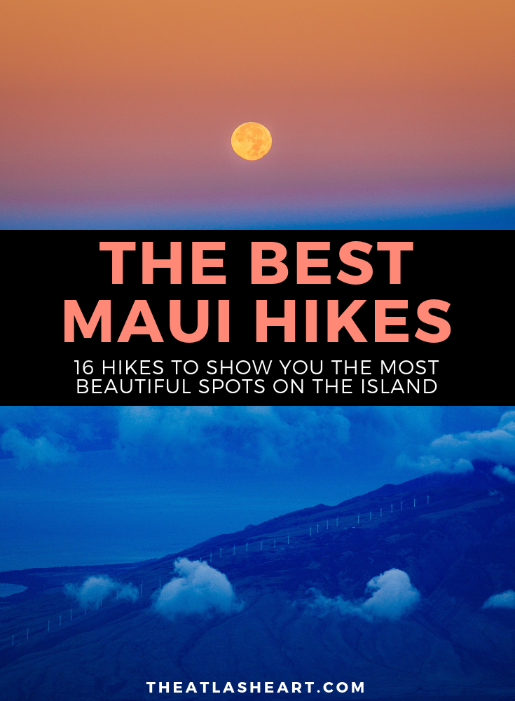 The Best Maui Hikes