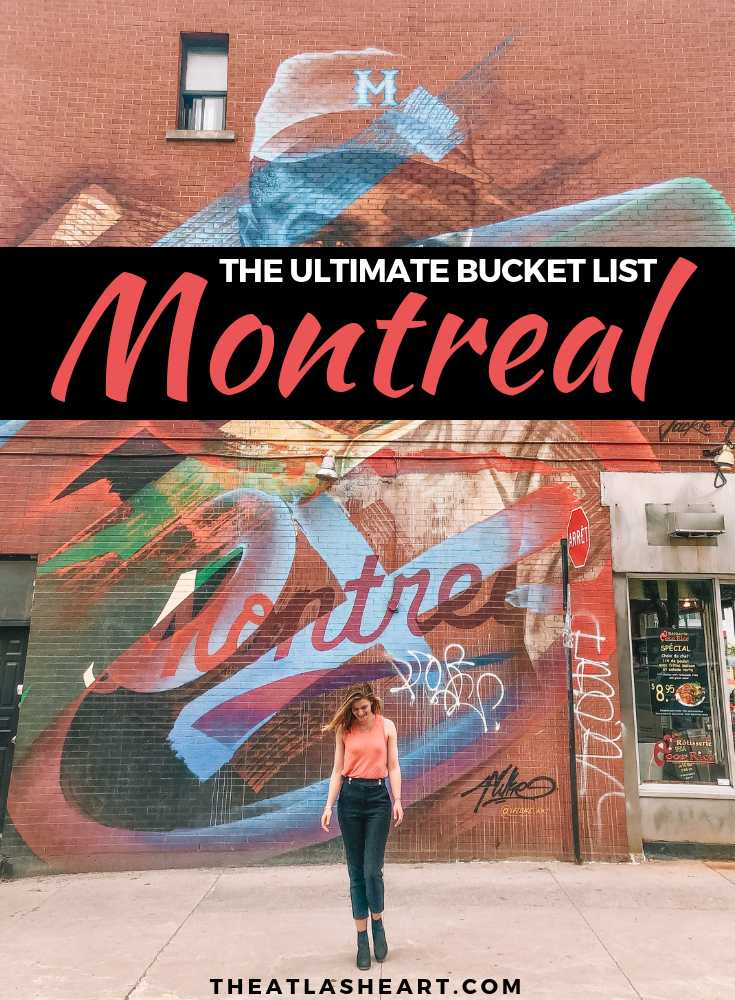 101 things to do in Montreal | The Atlas Heart