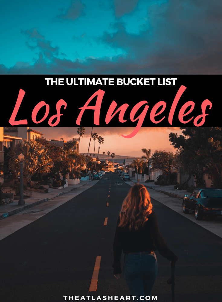 The best things to do in LA! From the top attractions to favorite local experiences, best beaches, festivals, and recommendations for where to stay and eat. | 100+ Things to do in LA | The Atlas Heart | #thingstodoinla #thingstodoinlosangeles #losangeles #californiatravel #california #californialove #westcoast #adventuretravel