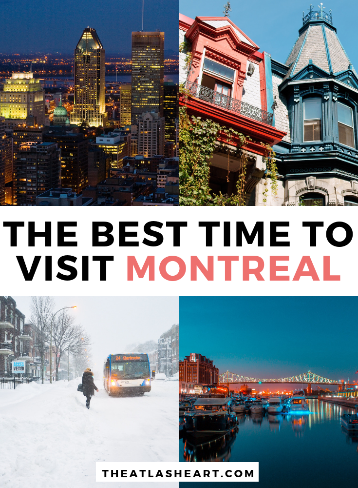 The Best Time to Visit Montreal, Canada