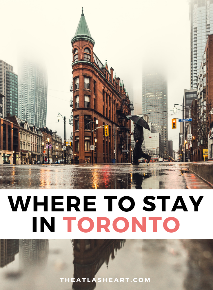 Where to Stay in Toronto, Canada