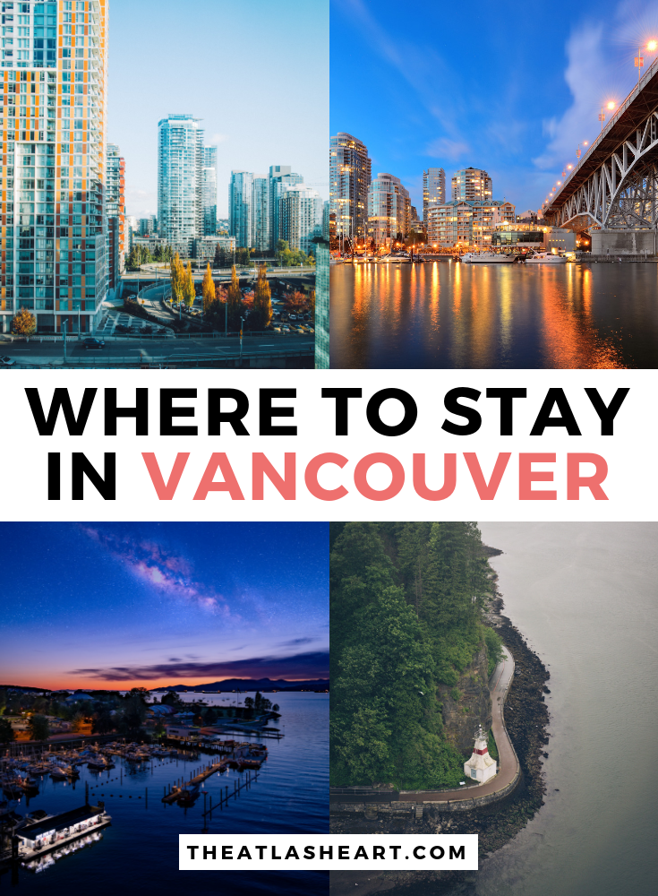 Where to Stay in Vancouver, Canada - Neighborhood Guide