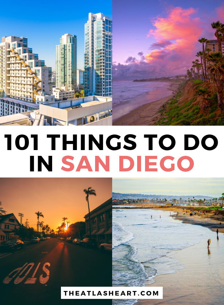 101 Things to do in San Diego, California | The Ultimate Bucket List