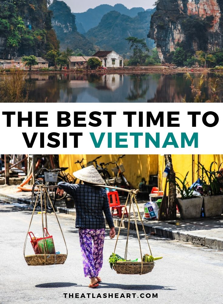 The Best Time to Visit Vietnam | The Atlas Heart
