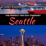 How to spend 2 days in seattle itinerary