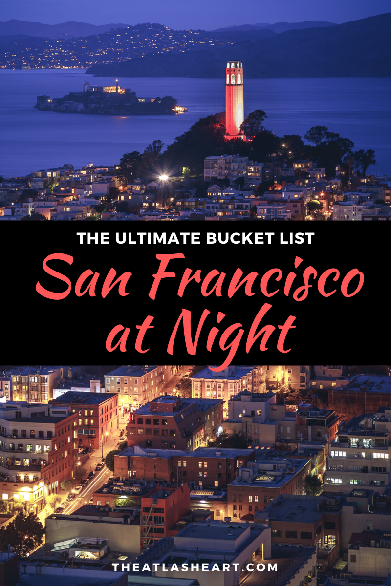 Best Things to do in San Francisco at night in California