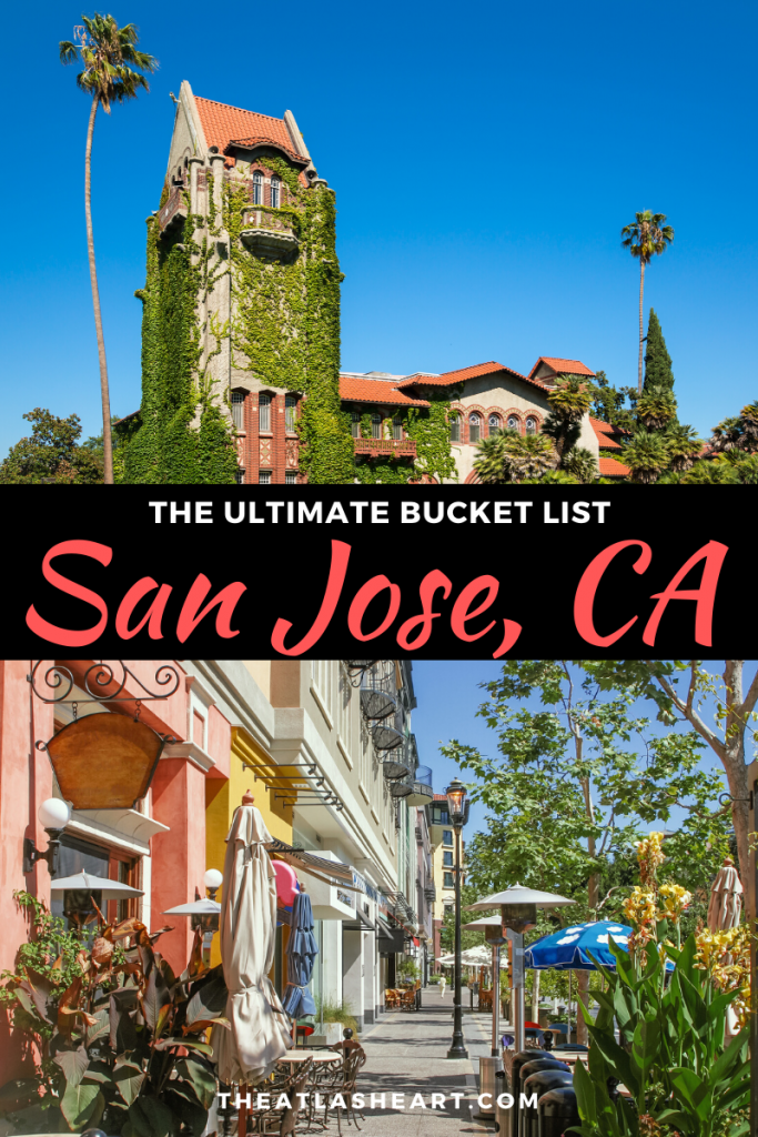 best things to do in san jose, california