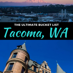 best things to do in tacoma, washington
