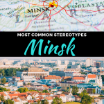 common stereotypes about minsk, belarus
