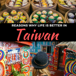 Reasons Why Life is Better in Taiwan