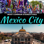 common stereotypes about mexico city, mexico