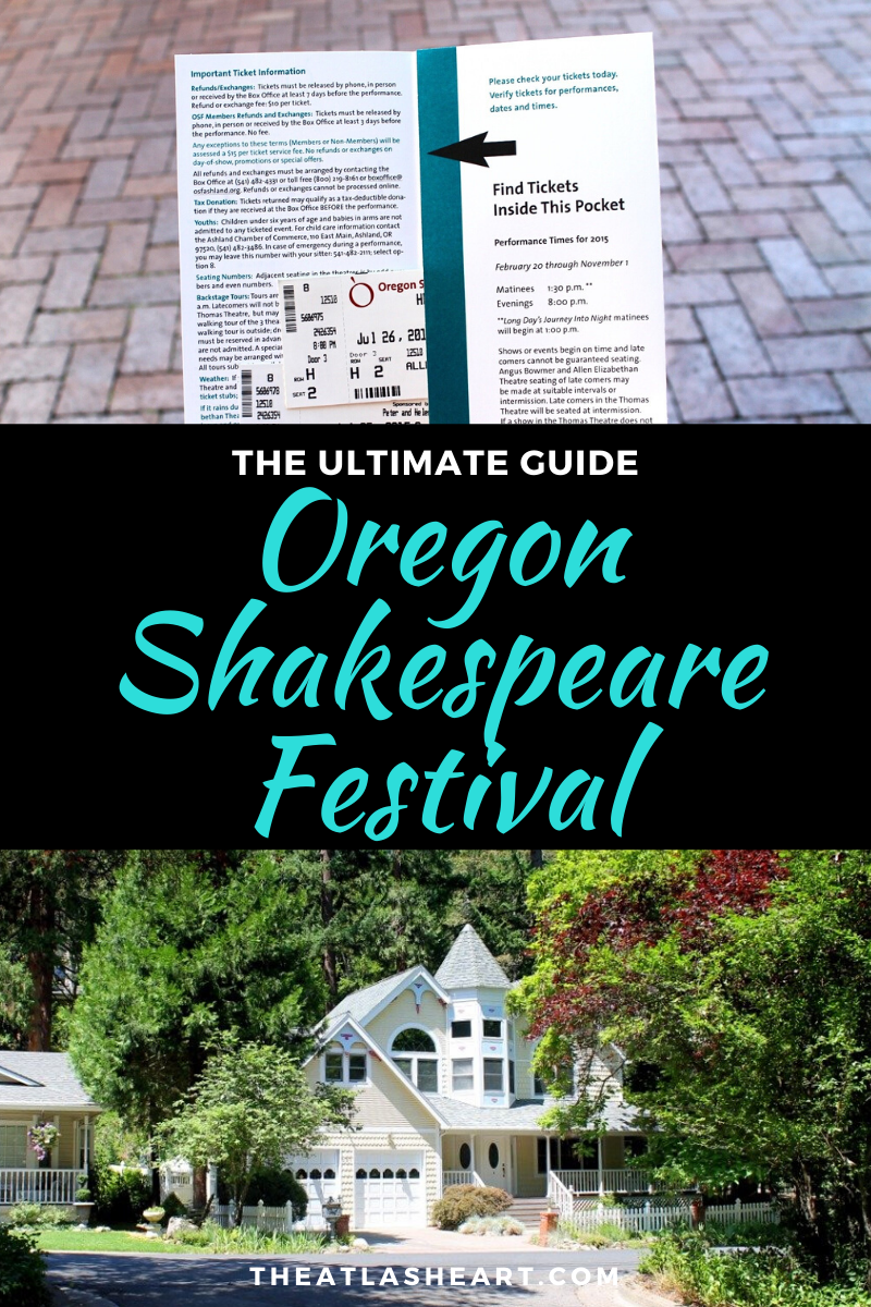 Experiencing the Oregon Shakespeare Festival in Ashland, Oregon