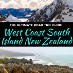 west coast road trip on the south island of new zealand