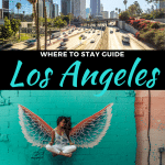 Where to Stay in Los Angeles, California | Neighborhood Guide