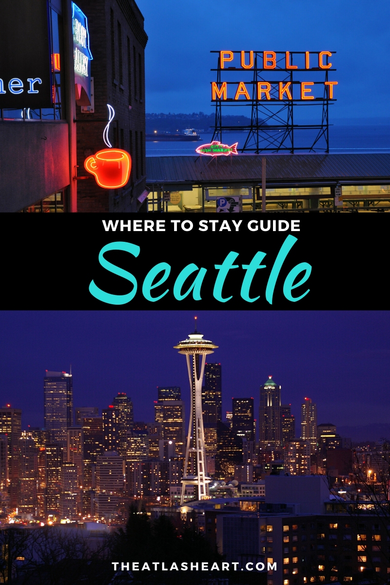 where to stay in seattle, washington | neighborhood guide