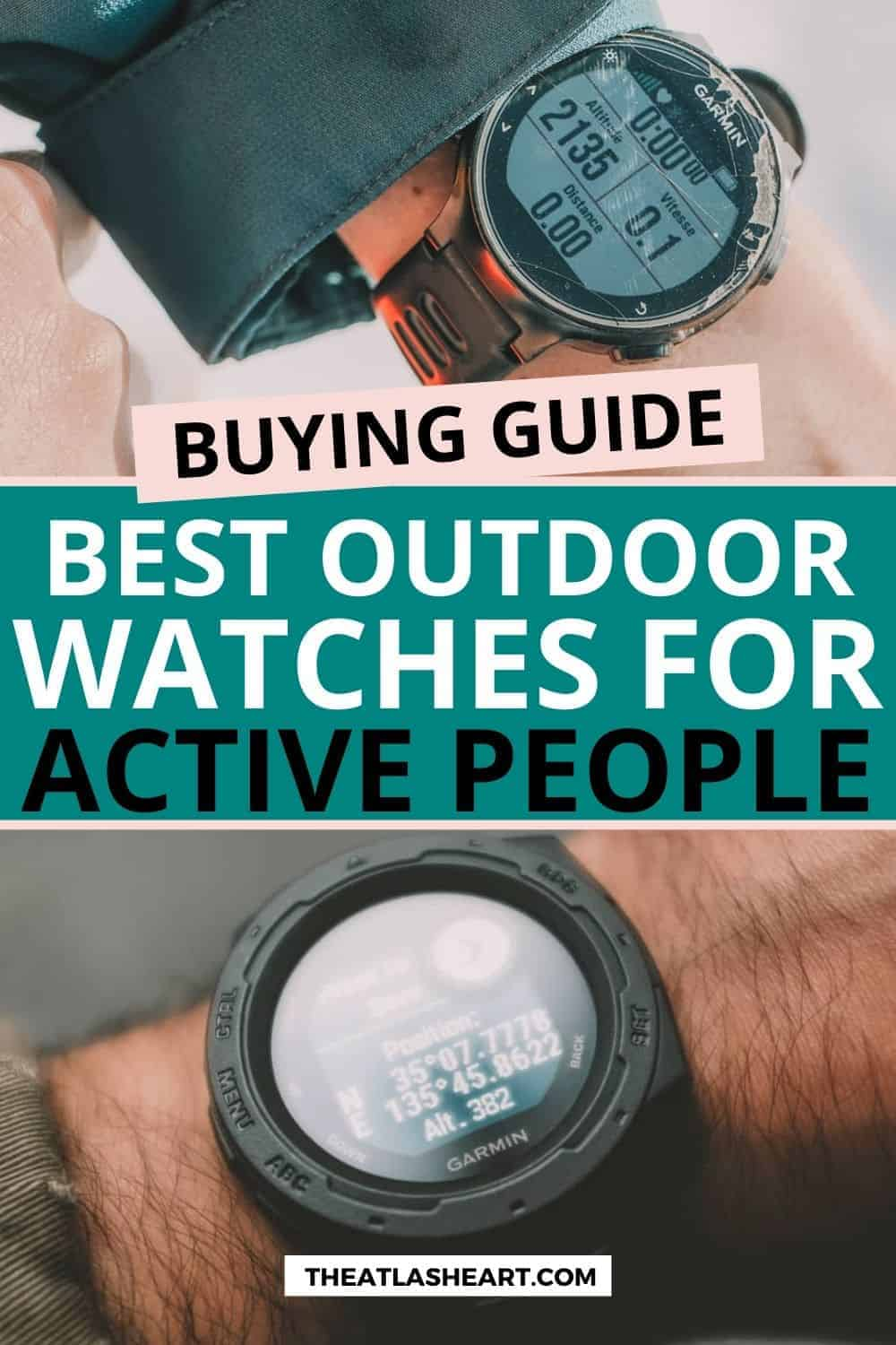 13 Best Outdoor Watches for Active People (2021 Buying Guide)