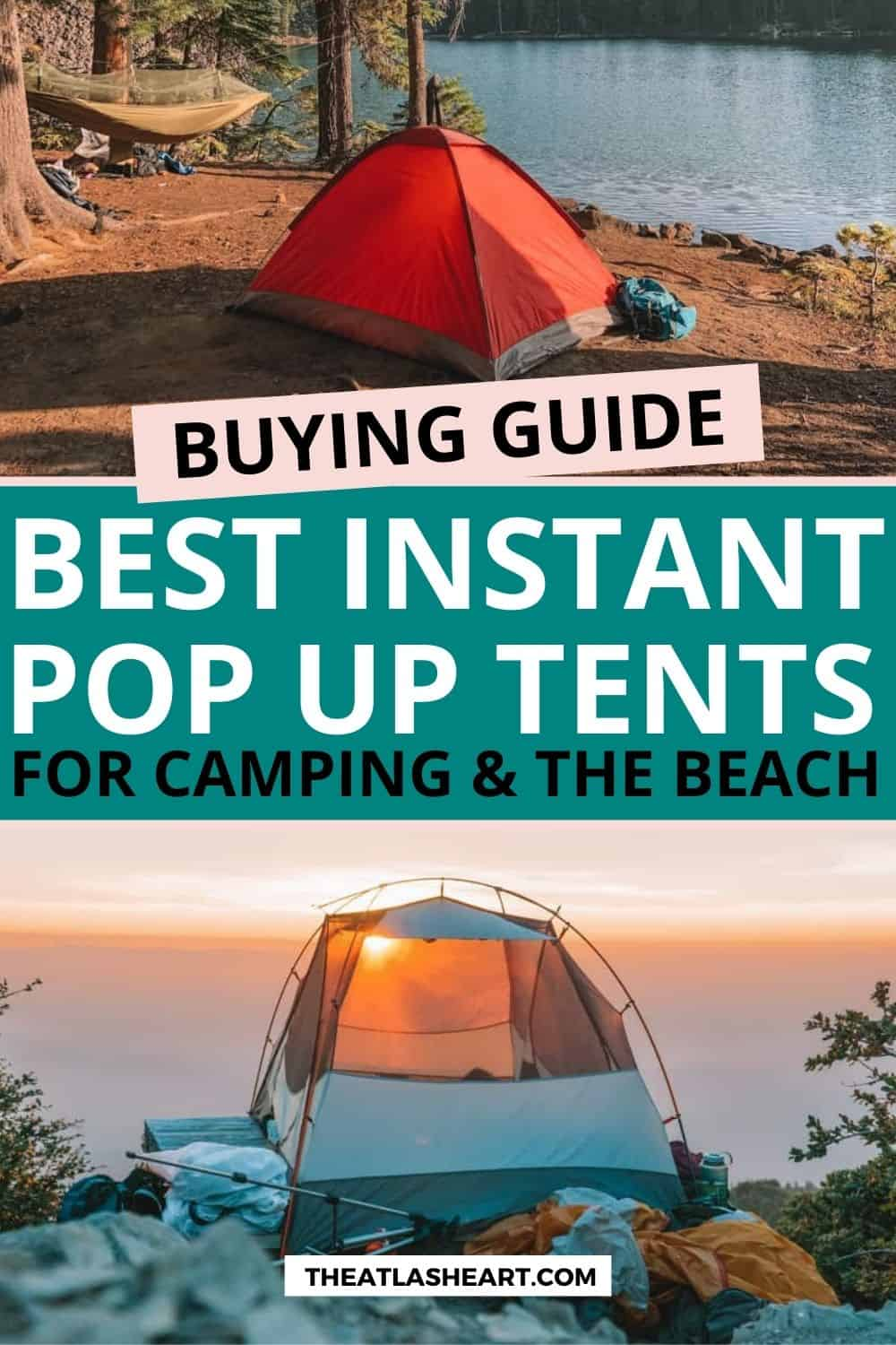 13 Best Pop Up Tents for Camping, Beach Days, and Backyard Hangouts