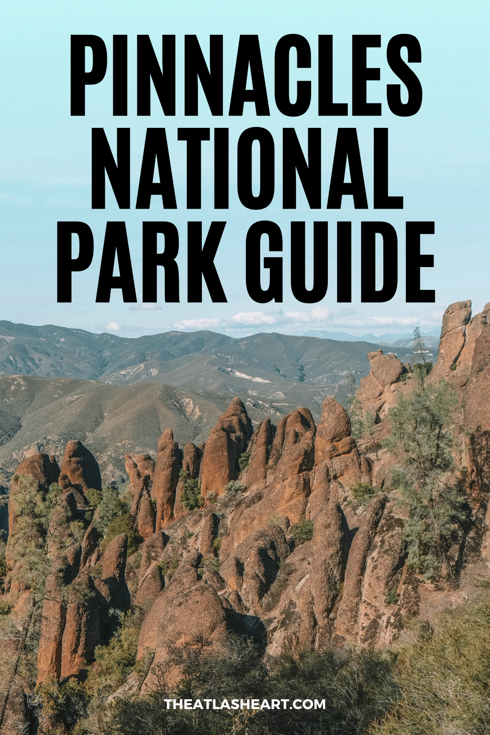 Pinnacles National Park Guide (What to Know Before You Go)